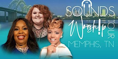 Sounds of Worship Tour- MEMPHIS tickets