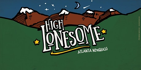 HIGH LONESOME tickets