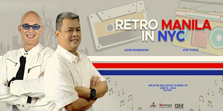 RETRO MANILA in NY with DJ John Robinson and DJ Jon Tupaz tickets