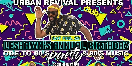 LeShawn's Annual 80s/90s Birthday Bash (Music Showcase) tickets