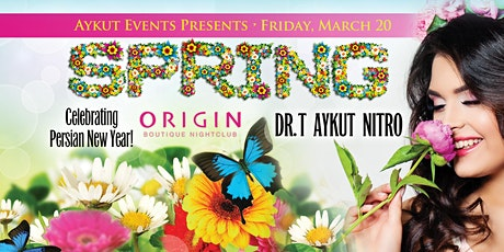 SPRING / PERSIAN NEW YEAR PARTY @ ORIGIN NIGHTCLUB tickets