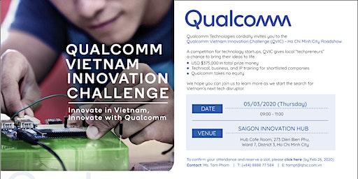 Qualcomm Vietnam Innovation Challenge -  Ho Chi Minh City Roadshow