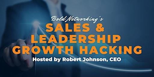 Virtual Sales & Leadership Growth Hacking