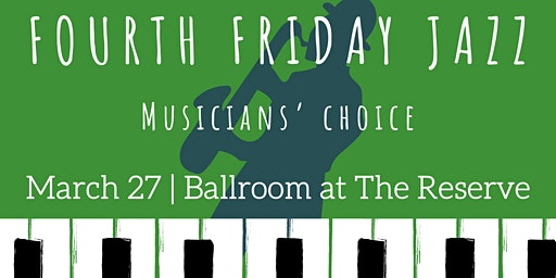 Fourth Friday Jazz: Musician's Choice