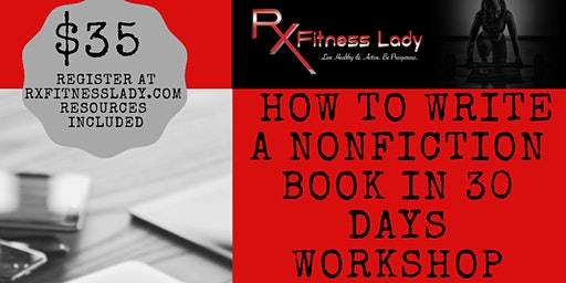 How To Write A Non-Fiction Book in 30 Days Workshop