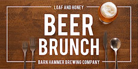 Loaf + Honey Beer Brunch: Second Sitting tickets