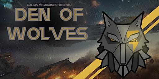 Dallas Megagames Presents: Den of Wolves