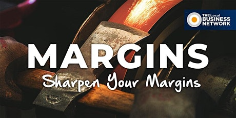 SHARPEN YOUR MARGINS tickets