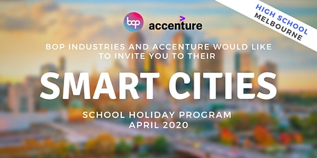 Smart Cities School Holiday Program With Accenture - High School Melbourne tickets