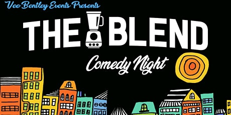 The Blend Comedy Night tickets