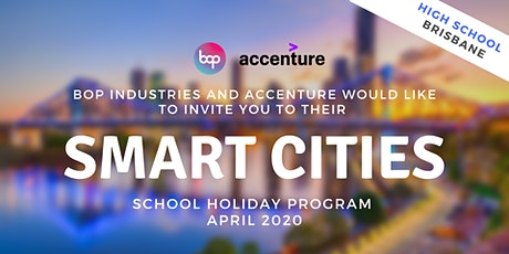 Smart Cities School Holiday Program With Accenture - High School Brisbane tickets