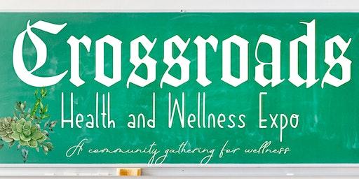 Crossroads Health & Wellness Expo