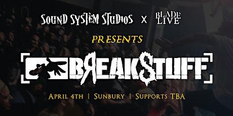 Break Stuff - Sound System Bar tickets