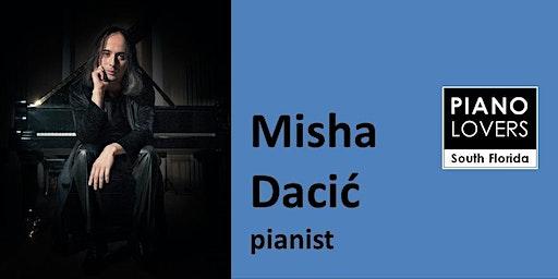 Pianist Misha Dacic in Concert