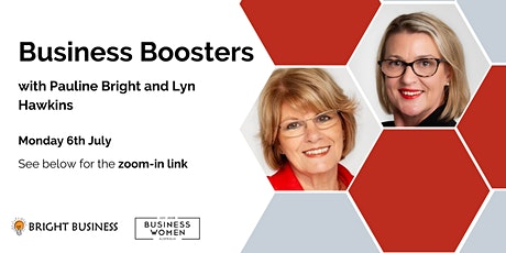 Online, Business Boosters with Pauline Bright and Lyn Hawkins tickets