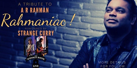 Rahmaniac - A Tribute to A.R.Rahman tickets