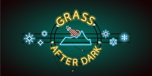 2020 WWG Tahoe Grass After Dark Late Night Series