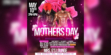 Mother's Appreciation Day @ Mrs. G's Lounge tickets