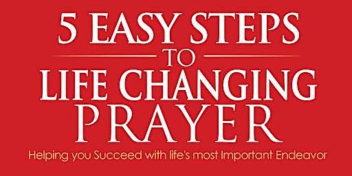 Pray like a Serial Overcomer - In 5 Easy Steps!