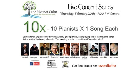 The River of Calm Live Stream 10x Concert tickets