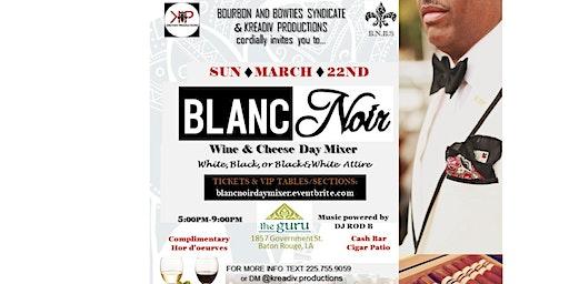 Blanc Noir Day Mixer