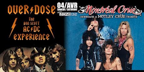 Motley Crue & AC DC Bon Scott years tributes (Montreal Crue & Overdose) billets