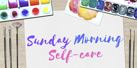 Sunday Morning Self-Care tickets