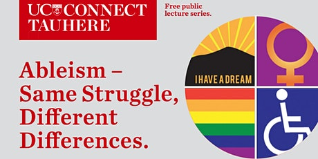 UC Connect: Ableism - Same struggle, different differences tickets