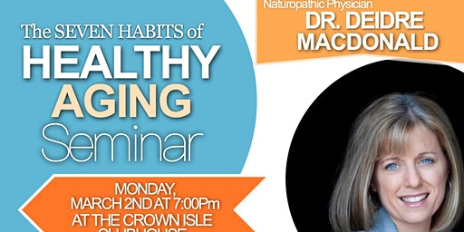 Seminar: Seven Habits of Healthy Aging