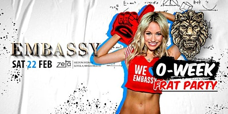 Embassy O-Week Frat Party FEB 22 tickets