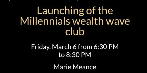 Launching of The Millennials Wealth Wave Club
