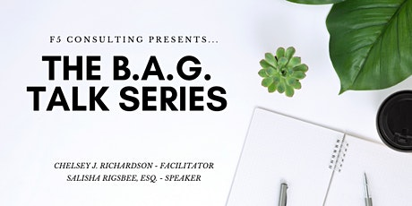B.A.G. To The Basics - The B.A.G. Talk Series tickets