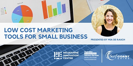 Low Cost Marketing Tools for your Small Business - Surf Coast tickets