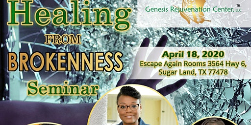 Healing From Brokenness Seminar (Transforming From The Inside Out)
