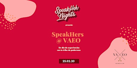 Speakhers @ VAEO boletos