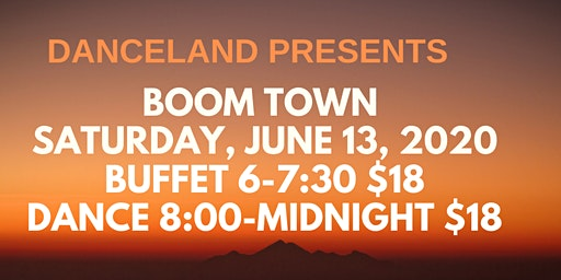 Boom Town at Danceland