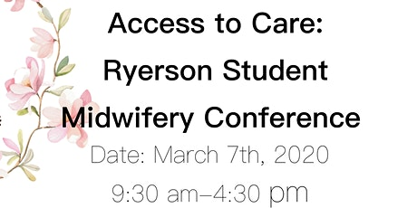 Access to Care: Ryerson Midwifery Student Conference 2020 tickets