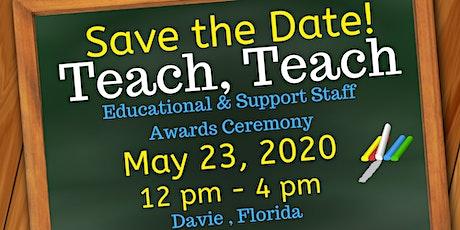 Teach, Teach - Educators Awards Ceremony tickets