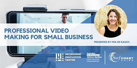 Professional Video Making for Small Business - Surf Coast tickets