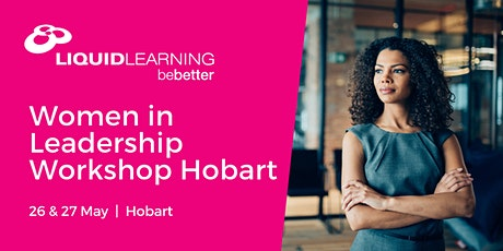 Women in Leadership Workshop Hobart tickets
