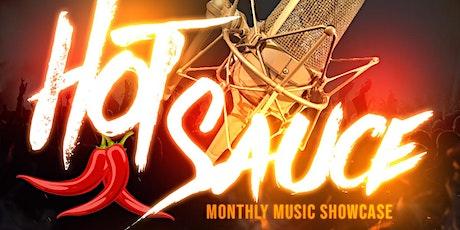 Hot Sauce : Music Showcase tickets