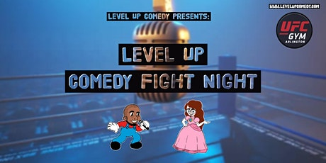 Level Up Comedy Presents: Level Up Comedy Fight Night LVL 2 tickets