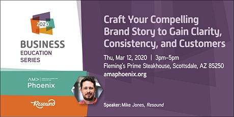 Craft Your Compelling Brand Story to Gain Clarity, Consistency & Customers tickets