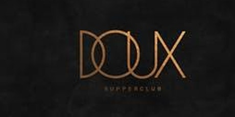 @Soflyent.life Presents Fashion Fridays @ Doux    RSVP Mandatory tickets