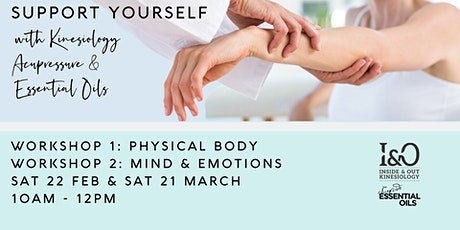Support your physical body with kinesiology, acupressure & essential oils tickets