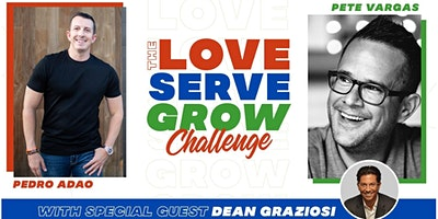 LOVE•SERVE•GROW Challenge for current or aspiring Entrepreneurs