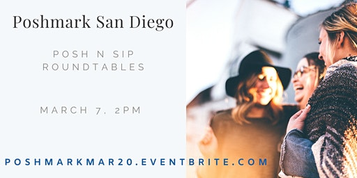 Poshmark San Diego Posh n Sip Roundtable Discussions