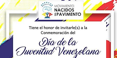 Conmemoración Día de la Juventud Venezolana (Público) tickets