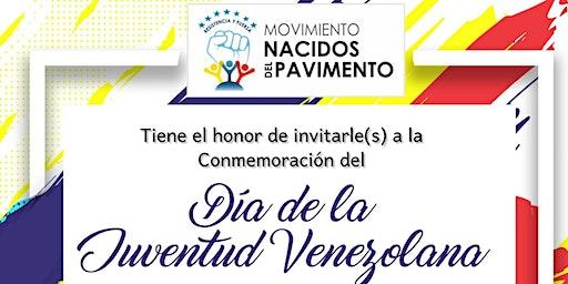 Conmemoración Día de la Juventud Venezolana (Público)