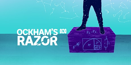 ABC Ockham's Razor - Live in Canberra tickets